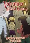 Valentina and the Masked Mummy by Majanka Verstraete (Paperback / softback, 2014)