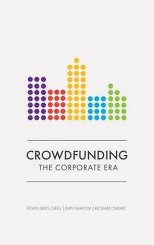 Marom  Daniel  Swart  Ric-Crowdfunding: The Coporate Era BOOKH NEUF