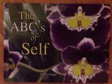 The ABC's Of Self By Dawn Bogar Self Help Writings Hardcover