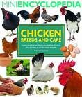 Mini Encyclopedia of Chicken Breeds and Care by Frances Bassom (Paperback, 2009)