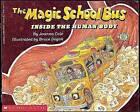 The Magic School Bus Inside the Human Body by Joanna Cole (Hardback, 1990)