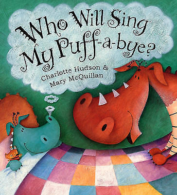 """VERY GOOD"" Who Will Sing My Puff-A-Bye?, Hudson, Charlotte, Book"