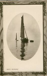 Misty Morning sailing barge art photo (Rotary Opalette series O.3081.B) 1910s