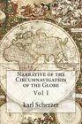 Narrative of the Circumnavigation of the Globe: Vol I by MR Karl Ritter Von Scherzer (Paperback / softback, 1861)