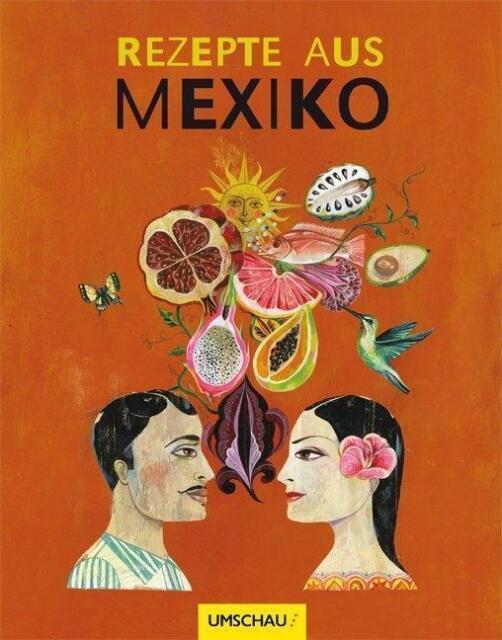 Rezepte aus Mexiko Gabriele Gugetzer Scott Myers Gebunden Mexico lecker Kochbuch