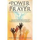 The Power and Potential of Prayer Odoom Xulon Press Paperback 9781628716337
