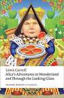 Alice's Adventures in Wonderland and Through the Looking-Glass by Lewis Carroll (Paperback, 2009)