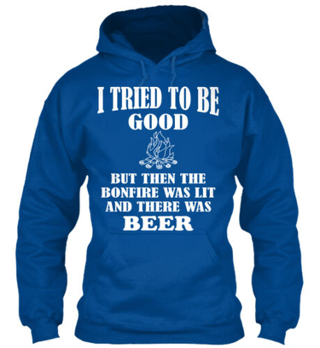 Bonfire And Beer I Tried To Be Good But Then The Was Gildan Hoodie Sweatshirt