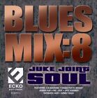 Blues Mix, Vol. 8: Juke Joint Soul by Various Artists (CD, Sep-2012, Ecko Records)