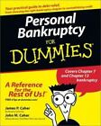 Personal Bankruptcy for Dummies by James P. Caher and John M. Caher (2003, Paperback)