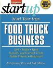 Start Your Own Food Truck Business: Cart, Trailer, Kiosk, Standard and Gourmet Trucks, Mobile Catering, Busterant by Entrepreneur Press, Rich Mintzer (Paperback, 2011)