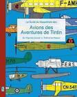 Le Guide Du Maquettiste Des Avions Des Aventures de Tintin by Richard Humberstone (Paperback / softback, 2016)