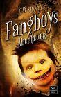 Fangboys Abenteuer von Jeff Strand (2013, Kunststoffeinband)