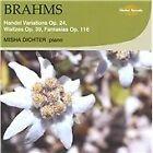 Johannes Brahms - Brahms: Handel Variations, Op. 24; Waltzes, Op. 39; Fantasias, Op. 116 (2011)