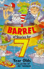 A Barrel of Stories for Seven Year Olds by Random House Children's Publishers UK (Paperback, 1997)