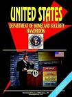 Us Department of Homeland Security Handbook by International Business Publications, USA (Paperback / softback, 2005)