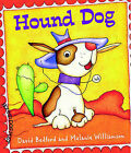 Hound Dog by David Bedford, Melanie Williamson (Paperback, 2005)