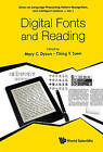 Digital Fonts and Reading: Series on Computer Processing of Languages by World Scientific Publishing Co Pte Ltd (Hardback, 2016)