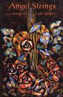 Angel Strings by Anne Finger, Gary Eberle (Paperback / softback, 1995)