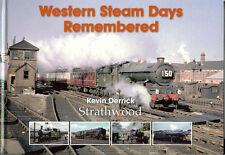 Western Steam Days Remembered NEW Strathwood Railway Book POST FREE