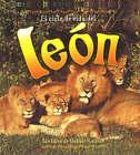 El Ciclo de Vida del Leon by Bobbie Kalman, Amanda Bishop (Paperback, 2005)