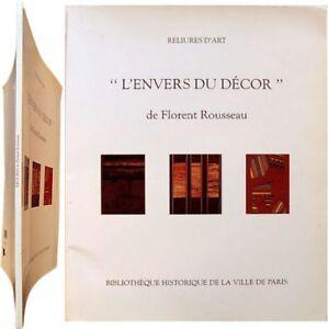 Reliures d'art Envers du décor 1998 Florent Rousseau Alain Brunhes bibliophilie