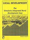 Local Development: The Simularia Integrated Rural Development Case by Richard Vengroff (Paperback, 2006)