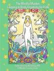 The Mindful Maiden: Lessons in Body Positivity for Kids Coloring Book: Mindful Lessons for Young Children to Develop High Self-Esteem by Collin Christine McShirley (Paperback / softback, 2016)