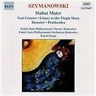 Karol Szymanowski - : Stabat Mater (1997)