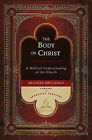 The Body of Christ: A Biblical Understanding of the Church by Reinder Bruinsma (Hardback, 2010)