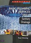 Basic Plumbing Services Skills by Peter Wenning Paperback