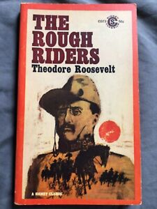 The Rough Riders by Theodore Roosevelt (1961, Signet Classics Paperback)