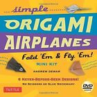 Simple Origami Airplanes Mini Kit Andrew Dewar Tuttle Publishing 9780804843454