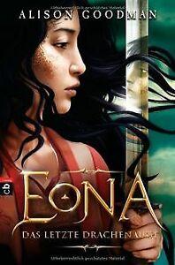 EONA-Das-letzte-Drachenauge-von-Goodman-Alison-Buch-Zustand-gut