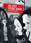 Fog Over Tolbiac Bridge: A Nestor Burma Mystery by Jacques Tardi, Leo Malet (Hardback, 2017)