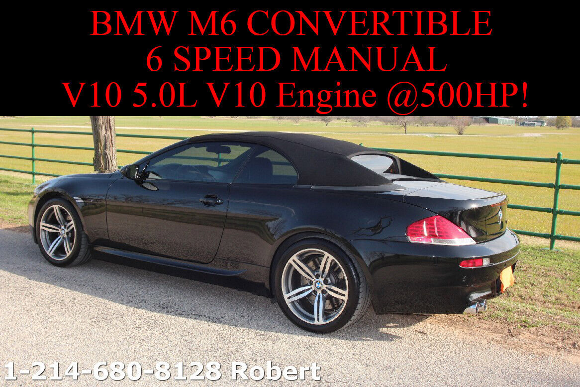 2007 BMW M6 M6 Convertible with 6-speed Manual 500HP V10