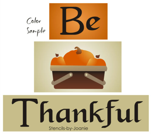 Stencil Be Thankful Harvest Pumpkins Country Primitive Picnic Basket Art Signs