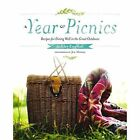 A Year Of Picnics: Recipes for Dining Well in the Great Outdoors by Ashley English, Jen Altman (Hardback, 2017)