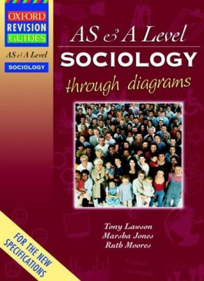 As And A Level Sociology Through Diagrams Oxford Revision Guides