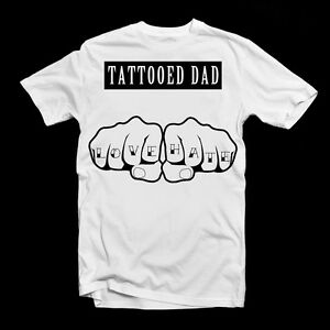 Tattooed-DAD-Fist-Love-Hate-T-Shirt-Birthday-TShirt-Cool-Daddy-Fathers-Day-Gift