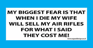 Details about Biggest Fear Air Rifles Gamo Crosman Daisy RWS Air Arms Funny  Sticker C221