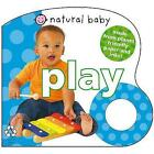 Natural Baby Play by Roger Priddy (Board book, 2008)