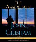 The Associate by John Grisham (2009, CD, Unabridged)