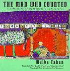 The Man Who Counted : A Collection of Mathematical Adventures by Malba Tahan (1993, Paperback)