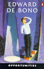 Opportunities by Edward De Bono (Paperback, 1991)