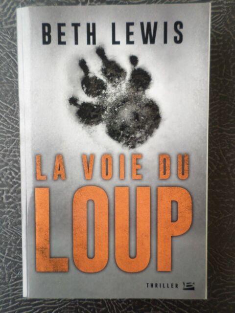 Roman policier La voie du loup, Beth Lewis, TBE