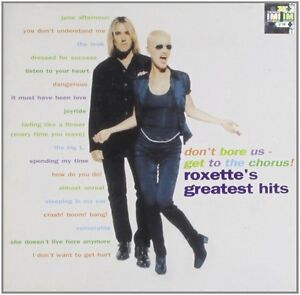 ROXETTE-Don-039-t-Bore-Us-Get-to-the-Chorus-Greatest-Hits-CD