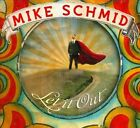Let It Out [Digipak] by Mike Schmid (CD, Aug-2011, CD Baby (distributor))