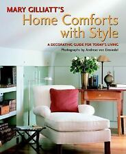 Mary Gilliatt's Home Comforts with Style: A Decorating Guide for Today-ExLibrary