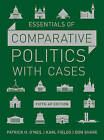 Essentials of Comparative Politics with Cases by Karl Fields, Patrick H. O'Neil, Don Share (Hardback, 2016)